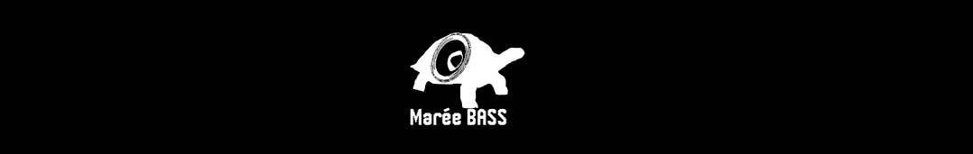 Marrée BASS (Production)