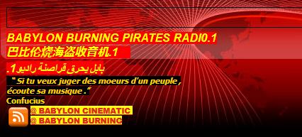 BABYLON BURNING PIRATES RADI0.1