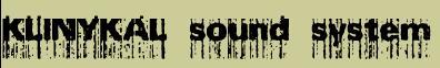klinykal Sound System